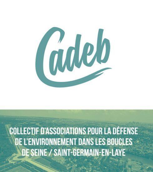 Cadeb (Collectif d'Associations pour la Défense de l'Environnement dans les Boucles de Seine / Saint-Germain-en-Laye) Cadeb est administrateur de l'association FNE Ile-de-France (France Nature Environnement)